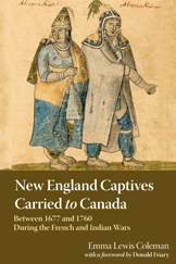 New England Captives Carried to Canada with Donald R. Friary on Fieldstone Common