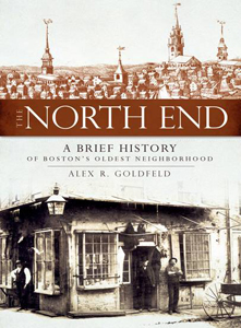 The North End by Alex R. Goldfeld