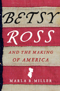 Betsy Ross with Marla Miller of Fieldstone Common