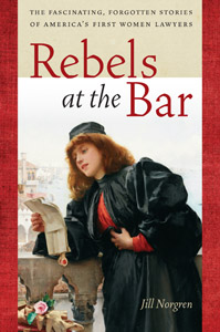 Rebels at the Bar with Jill Norgren on Fieldstone Common