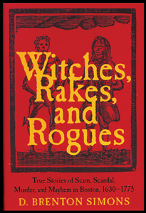 Witches, Rakes, and Rogues with D. Brenton Simons on Fieldstone Common