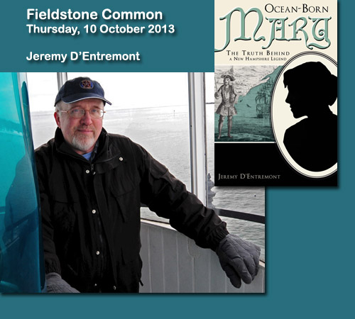 Ocean-Born Mary with Jeremy D'Entremont on Fieldstone Common
