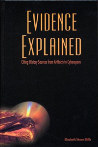 Evidence Explained by Elizabeth Shown Mills