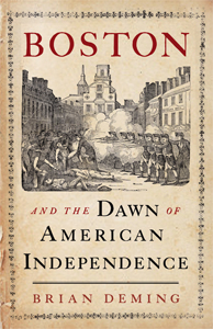Brian Deming, author of Boston and the Dawn of American Independence on Fieldstone Common