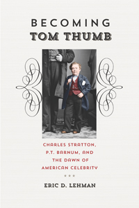 Becoming Tom Thumb by Eric D. Lehman on Fieldstone Common