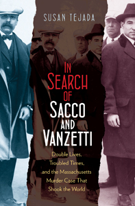 In Search of Sacco & Vanzetti with Susan Tejada on Fieldstone Common