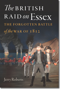 The British Raid on Essex with Jerry Roberts on Fieldstone Common